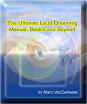 The Ultimate Lucid Dreamers Manual From Basics To Beyond