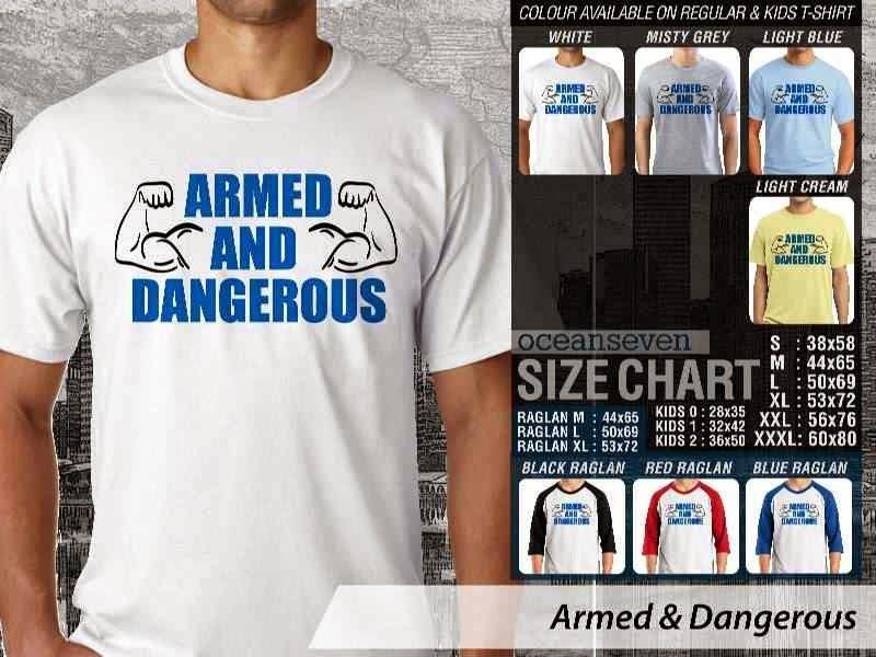 KAOS Desain Fitness & Gym Armed & Dangerous distro ocean seven