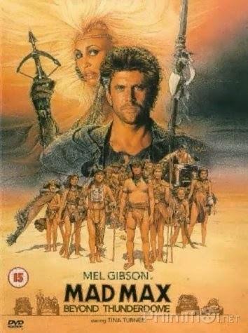 Max Điên Cuồng 3 - Mad Max 3: Beyond Thunderdome (1985)