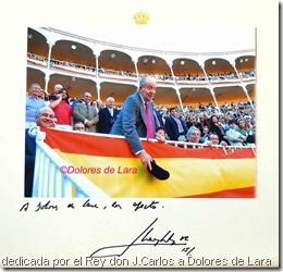 dedicada por el Rey don J.Carlos a Dolores de Lara