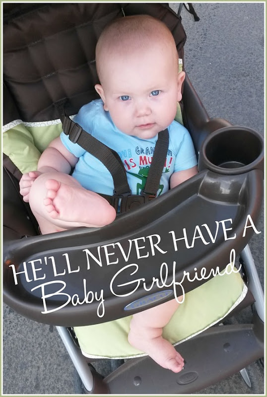 Why My Son Will Never Have a Baby Girlfriend