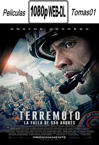 Terremoto: La Falla de San Andrés (2015) [WEB-DL 1080p/Dual Latino-ingles]