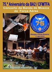 75.º Aniv. BA2-CFMTFA - Concerto Banda Música FAP