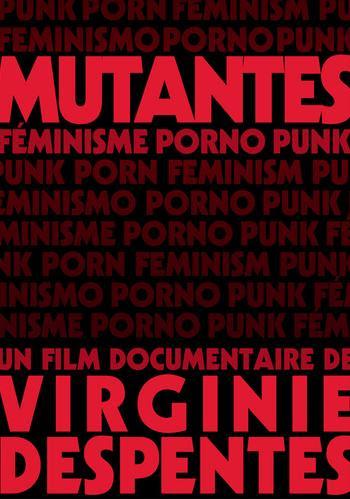 Porno i punk Zmutowany feminizm / Mutantes f?minisme porno punk (2009) PL.TVRip.XviD / Lektor PL