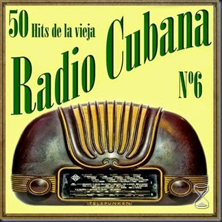 50-hits-de-la-vieja-radio-cubana-vol-6