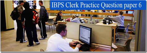 IBPS Clerk Preliminary Question paper PDF 6 download