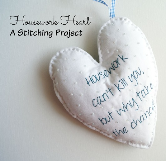 Housework Heart Stitching Project by SameliasMum