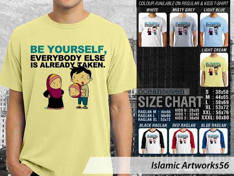 KAOS Muslim Be yourself. everybody else is already taken. Islamic Artworks 56 distro ocean seven
