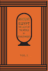 Ancient Egypt The Light Of The World Vol I
