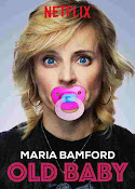 Maria Bamford: Old Baby (2017) ()