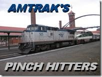 Amtrak's Pinch Hitters