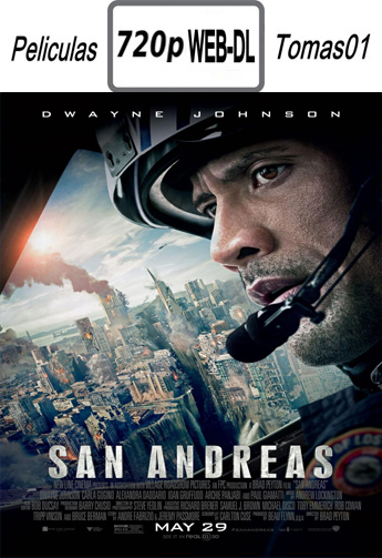 San Andreas (2015) [WEB-DL 720p/Subtitulada]