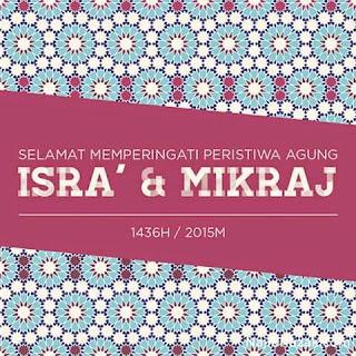 Isra' & Mikraj 1436H / 2015M