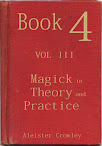 Book 4 Part III Magick in Theory and Practice