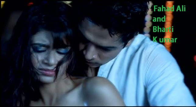 fahad ali bharti kumar sex scene