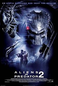 Cuộc Chiến Dưới Tháp Cổ 2: Lễ Cầu Siêu - Aliens Vs Predator 2: Requiem poster