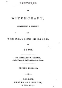Cover of Charles Wentworth Upham's Book Lectures on Witchcraft Comprising a History of the Delusion in Salem in 1692