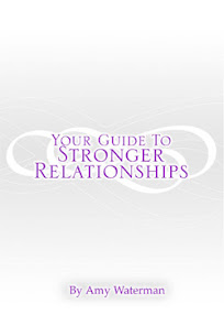 Cover of Amy Waterman's Book Your Guide To Stronger Relationships