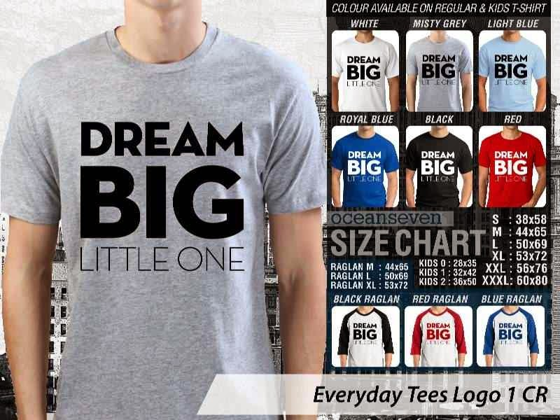 KAOS Tulisan Dream Big Little One distro ocean seven