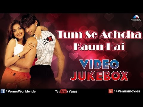 tumse acha kaun hai movie  free 3gp