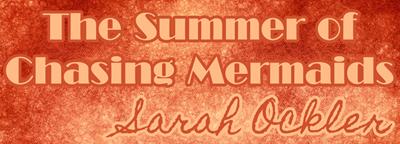 Summer Chasing Mermaids