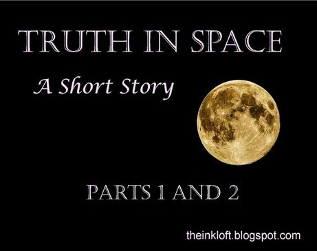 Truth in Space Parts 1 and 2