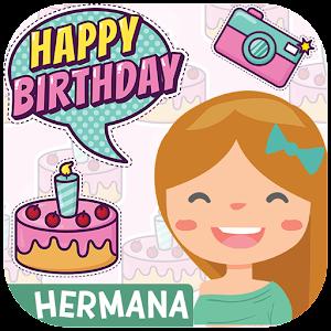 Feliz Cumpleaños Hermana - Imágenes para dedicarle For PC