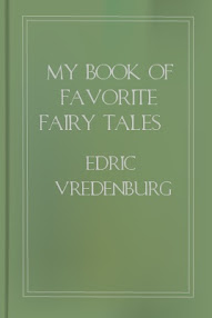 Cover of Edric Vredenburg's Book My Book Of Favorite Fairy Tales