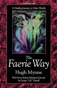 Cover of Hugh Mynne's Book The Faerie Way A Healing Journey To Other Worlds