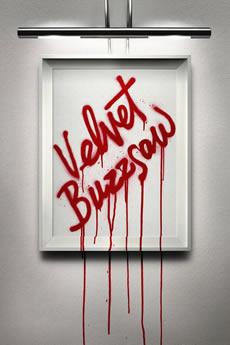 Baixar Filme Velvet Buzzsaw (2019) Dublado Torrent Grátis