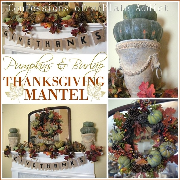 CONFESSIONS OF A PLATE ADDICT Pumpkins & Burlap Thanksgiving Mantel