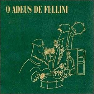 Fellini - (1985) O Adeus De Fellini