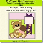 cricut artistry bear ice cream card-ppr-cf-200