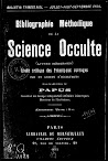 Bibliographie Methidique de la Science Occulte (1892,in French)