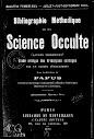 Bibliographie Methidique de la Science Occulte (1892,in French)