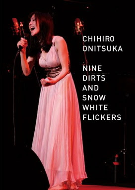 [TV-SHOW] 鬼束ちひろ – NINE DIRTS AND SNOW WHITE FLICKERS (2008/08/06)