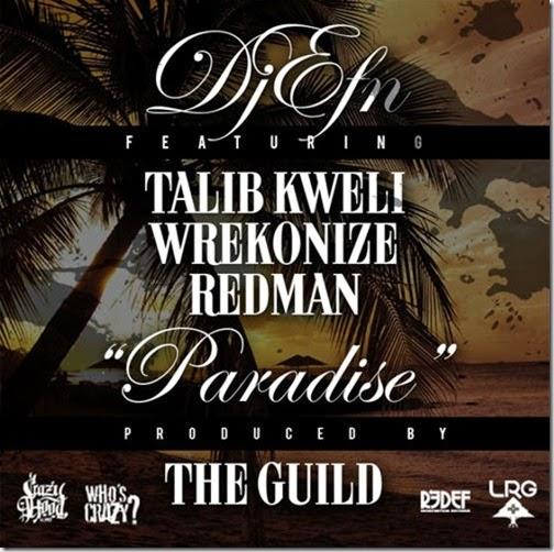 DJ-EFN-Paradise-Talib-Kweli-Wrekonize-Redman