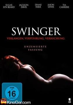 Swinger - Versuchung, Verführung, Verlangen (2017)