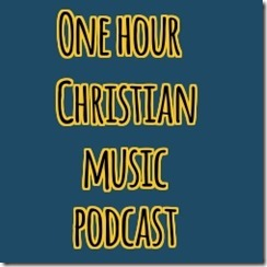 one-hour-christian-music-podcast