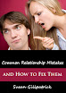 Common Relationship Mistakes And How To Fix Them