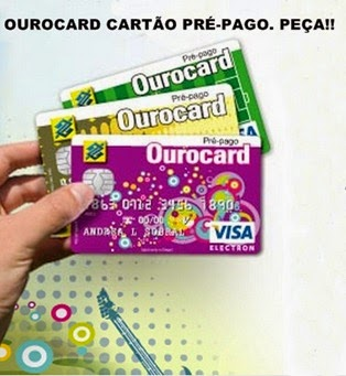 cartao-pre-pago-bb-ourocard-peca-o-seu-www.2viacartao.com