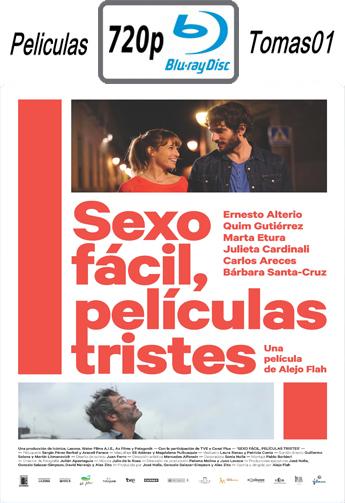 Sexo Fácil, Películas Tristes (2015) [BDRip m720p/Castellano, Latino]
