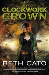 The Clockwork Crown - Beth Cato
