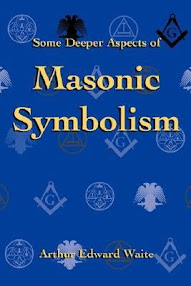 Cover of Arthur Edward Waite's Book Some Deeper Aspects of Masonic Symbolism