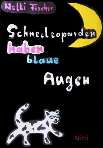 Indie Book Vorstellung - Schneeleoparden haben blaue Augen