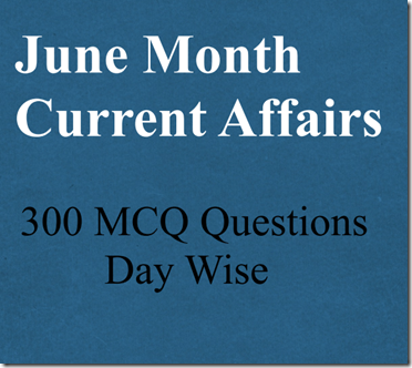 June Months Current Affairs PDF Download