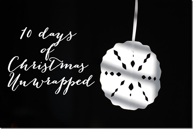 10 days of Christmas unwrapped