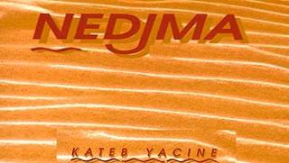 Nedjma de Kateb Yacine, l'oeuvre revisitée