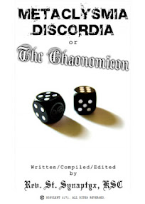 Cover of Saint Synaptics's Book Metaclysmia Discordia Or The Chaonomicon