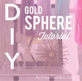 DIY, DIY Tutorial, Free tutorial, Free DIY tutorial, do it yourself, DIY free tutorial, DIY gold sphere, gold sphere tutorial, gold sphere,
